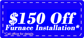 Save Big dollars on your next gas furnace price-Our Furnace Installation-Replacement team is The Best!