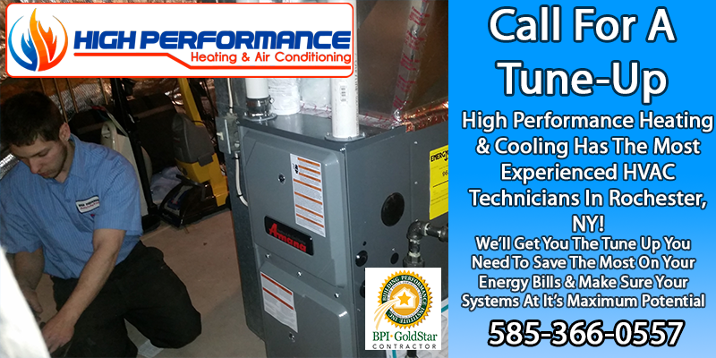 High Performance Heating & Cooling Has The Most Experienced HVAC Technicians In Rochester, NY! Get Your Tuneup Done Today